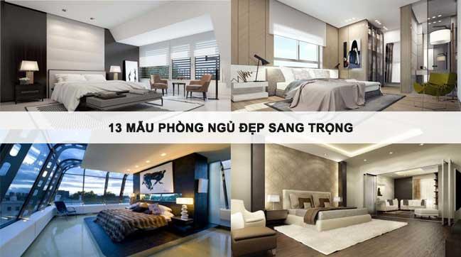 13 mẫu phòng ngủ đẹp sang trọng không nên bỏ qua