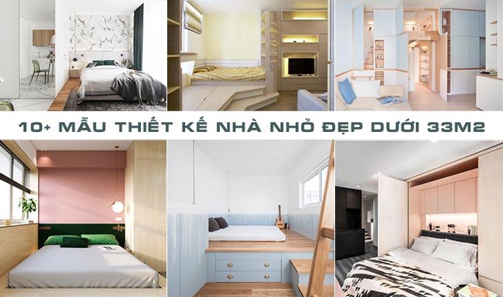 10+ mẫu thiết kế hoàn hảo cho nhà nhỏ đẹp dưới 33m2